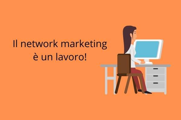 network marketing è un lavoro